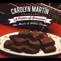 A Platter of Brownies: The Music of Milton Brown — Carolyn Martin