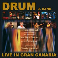 Drum Legends & Band - Live In Gran Canaria — Herman Rarebell, Pete York, Charly Antolini
