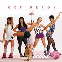 Get Ready - EP — Bubbel G