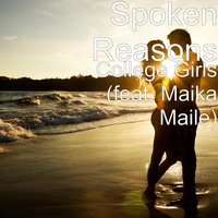 College Girls — Maika Maile, Spoken Reasons