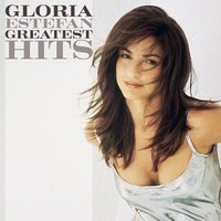 Greatest Hits — Gloria Estefan