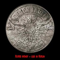 Blood Money + Live in Berlin — Black Label