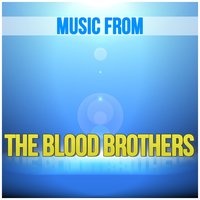 Music from Blood Brothers — Willy Russell, New Musical West End Orchestra, Blood Brothers New Musical Cast