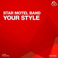 Your Style — Star Motel Band