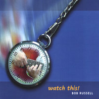 Watch This! — Bob Russell