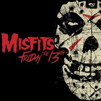 Friday the 13th — Misfits