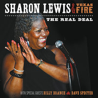 The Real Deal — Sharon Lewis, Texas Fire
