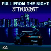 Pull from the Night — Zitrob00st