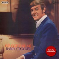 I've Gotta Be Barry — Barry Crocker