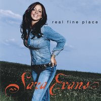 Real Fine Place — Sara Evans