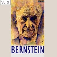 Leonard Bernstein,  Vol. 3 — New York Philharmonic Orchestra, RCA Victor Symphony Orchestra, Saint Louis Symphony Orchestra, Nan Merriman, Lukas Foss, Sydney Foster, Леонард Бернстайн