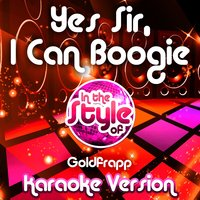 Yes Sir, I Can Boogie (In the Style of Goldfrapp) - Single — Ameritz Audio Karaoke