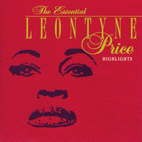 The Essential Leontyne Price/Highlights — Leontyne Price