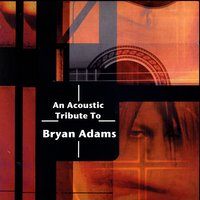 An Acoustic Tribute To Bryan Adams — сборник
