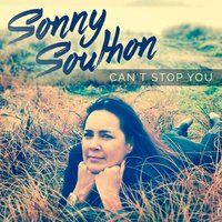 Can't Stop You — Sonny Southon