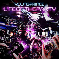 Life of the Party — Young Prince