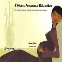 B'Mums Pregnancy Relaxation — Sinead Hoben
