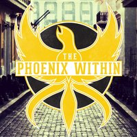 The Phoenix Within — The Phoenix Within