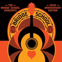 The Bridge School Concerts 25th Anniversary Edition — сборник