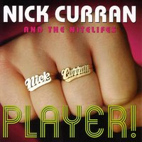Player! — Kim Wilson, Nick Curran & The Nightlifes