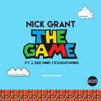 The Game — Like, Tessa Evans, Nick Grant