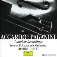Accardo Plays Paganini- Complete Recordings — London Philharmonic Orchestra, Charles Dutoit, Salvatore Accardo