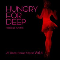 Hungry for Deep (25 Deep-House Snacks), Vol. 4 — сборник