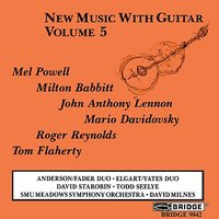 New Music with Guitar, Vol. 5 — William Anderson, Oren Fader, Peter Yates, David Starobin, Matthew Elgart, Todd Seelye
