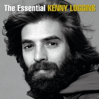 The Essential Kenny Loggins — Kenny Loggins