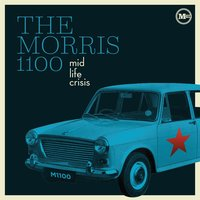 Midlife Crisis — The Morris 1100