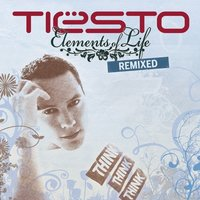 Elements of Life Remixed — Tiësto