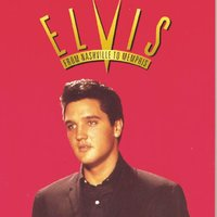 From Nashville To Memphis - The Essential 60s Masters I — Elvis Presley
