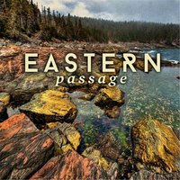 Followed Her into the West — Eastern Passage