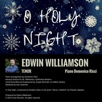 O Holy Night — Edwin Williamson & Domenico Ricci