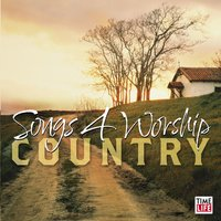 Songs for Worship: Country — Songs for Worship: Country