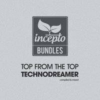 Top from the Top: Technodreamer — Technodreamer