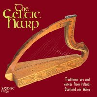 Celtic Harp - Traditional Airs and Dances for Celtic Harp — Robin Huw Bowen, Eileen Monger, Bonnie Shaljean, Eileen Monger|Bonnie Shaljean|Robin Huw Bowen