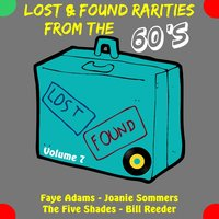 Lost & Found Rarities from the Sixties, Vol. 7 — сборник