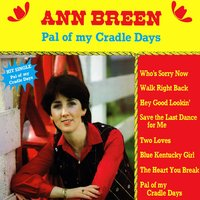 Pal of My Cradle Days — Ann Breen