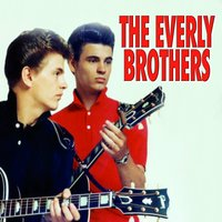 The Everly Brothers — The Everly Brothers