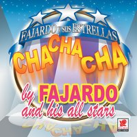Cha Cha Cha By Fajardo And His All Star — Fajardo Y Sus All Stars