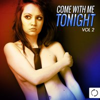Come with Me Tonight, Vol. 2 — сборник