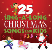 25 Sing-A-Long Christmas Songs For Kids — Songtime Kids