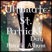 The Ultimate St. Patrick's Day Parade Album — сборник