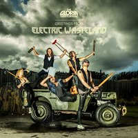 Greetings from Electric Wasteland — The Gloria Story