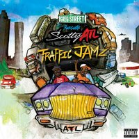 Traffic Jamz — Scotty ATL