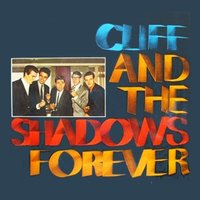 Cliff and the Shadows Forever — Cliff Richard & The Shadows