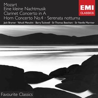 Mozart - Eine kleine Nachtmusik — Royal Philharmonic Orchestra, Sir Neville Marriner, Academy Of St. Martin-In-The-Fields, Bath Festival Orchestra, Academy of St Martin-in-the-Fields/Sir Neville Marriner/Jack Brymer/Royal Philharmonic Orchestra/Sir Thomas Beecham/Bath Festival Orchestra/Yehudi Menuhin/Barry Tuckwell, Вольфганг Амадей Моцарт