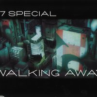 Walking Away — 67 Special