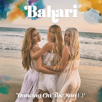 Dancing On The Sun — Bahari